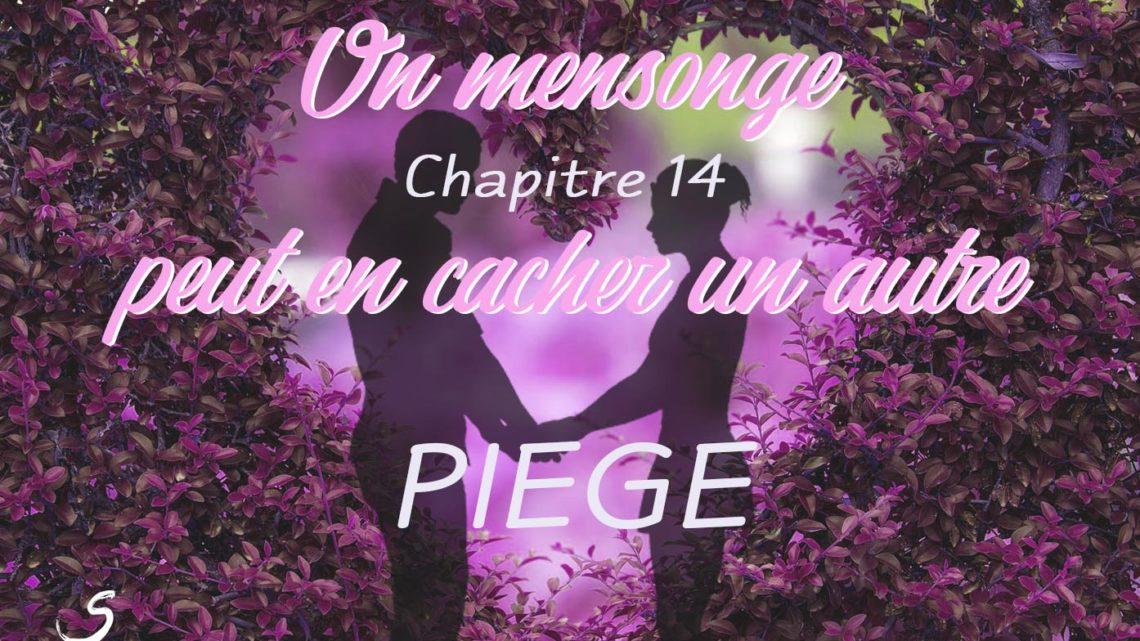 Un mensonge peut en cacher un autre – chapitre 14