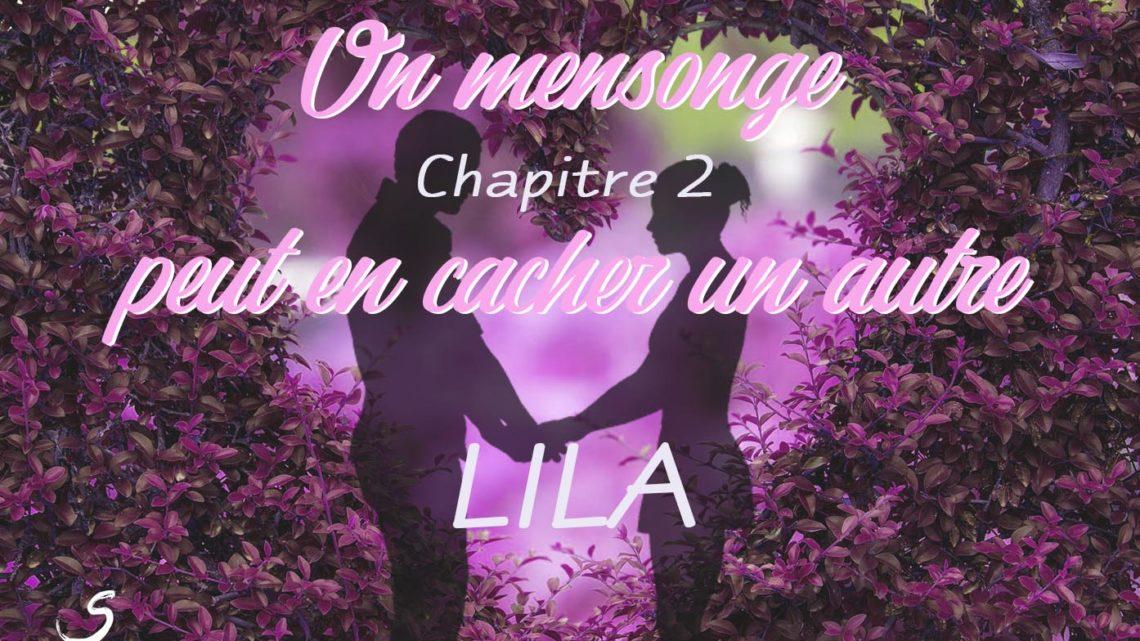 Un mensonge peut en cacher un autre – chapitre 2