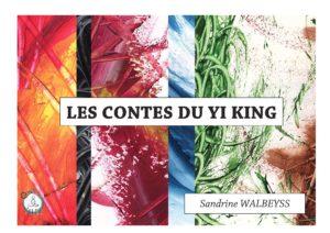 Les contes des Jia Zi - Sandrine WALBEYSS