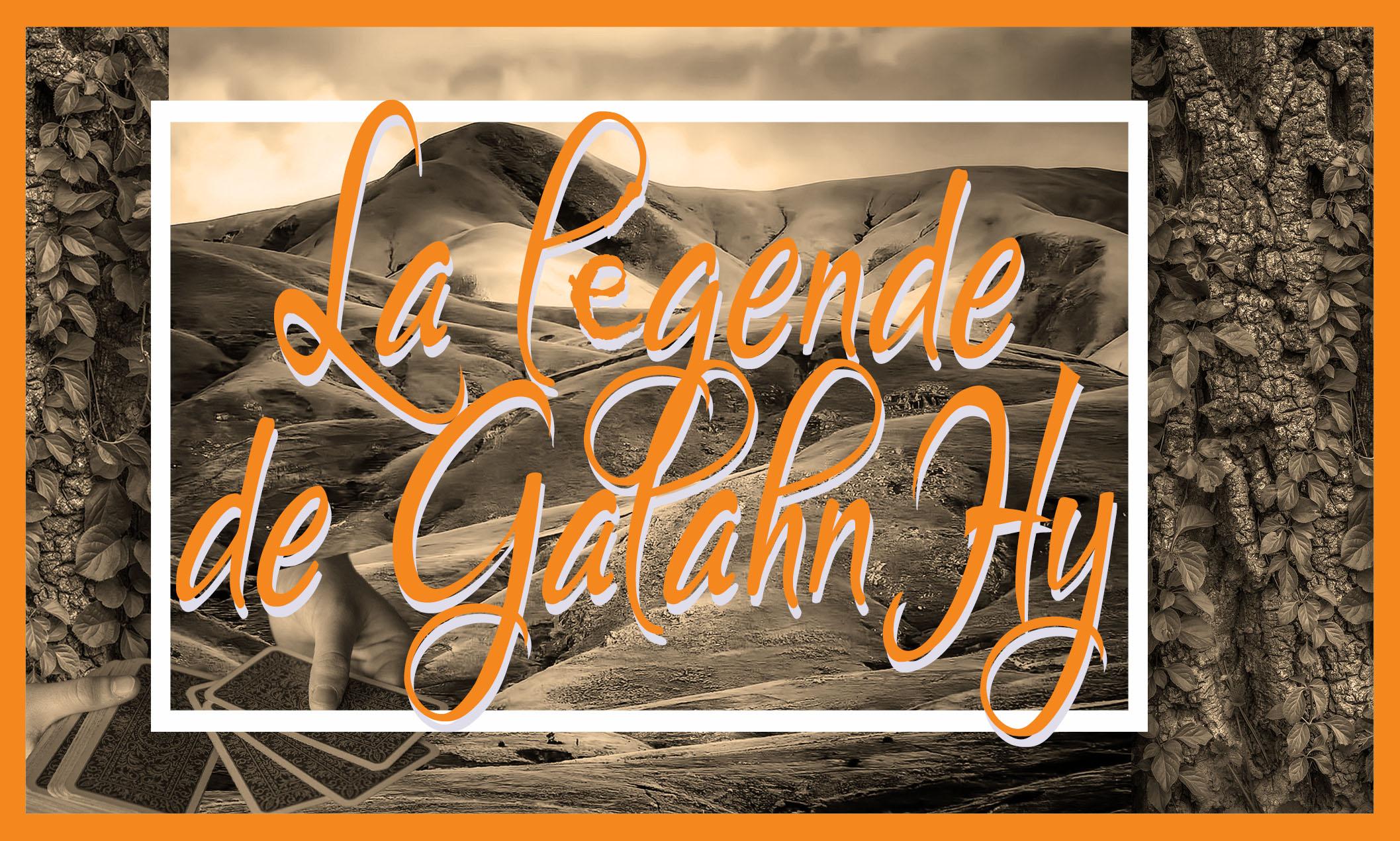 La légende de GalahnHy