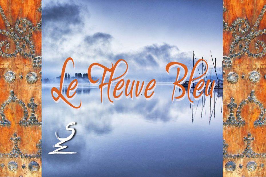 Le Fleuve Bleu - Sandrine WALBEYSS