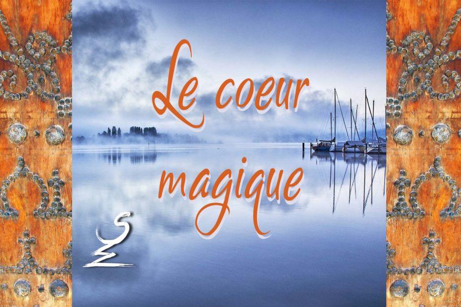 Le coeur magique - Sandrine WALBEYSS